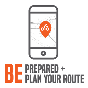Rules of the Road: BE prepared and plan your route
